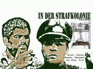 In der Strafkolonie/ Tobias Gross, Mohamad Ahmadi, Fitz van Thom